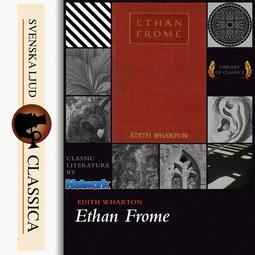 Wharton, Edith - Ethan Frome, audiobook