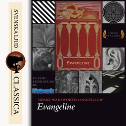 Longfellow, Henry Wadsworth - Evangeline, audiobook