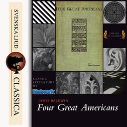 Baldwin, James - Four Great Americans, audiobook