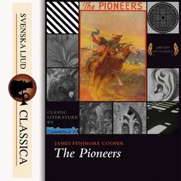 Cooper, James Fenimore - The Pioneers, audiobook