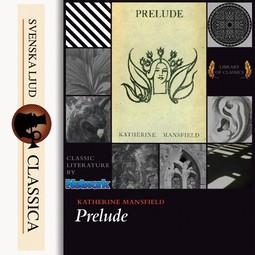Mansfield, Katherine - Prelude, audiobook