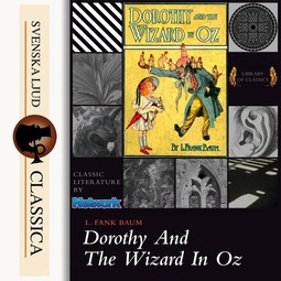 Baum, L. Frank - Dorothy and the Wizard in Oz, audiobook