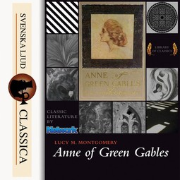 Montgomery, Lucy Maud - Anne of Green Gables, audiobook