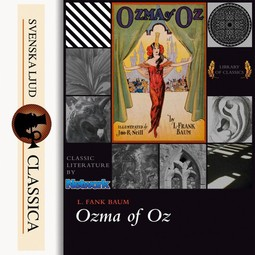 Baum, L. Frank - Ozma of Oz, audiobook