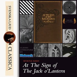 Reed, Myrtle - At The Sign of The Jack O'Lantern, audiobook