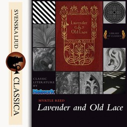 Reed, Myrtle - Lavender and Old Lace, audiobook