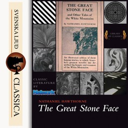 Hawthorne, Nathaniel - The Great Stone Face and Other Tales of the White Mountains, audiobook
