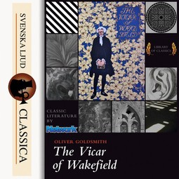 Goldsmith, Oliver - The Vicar of Wakefield, audiobook