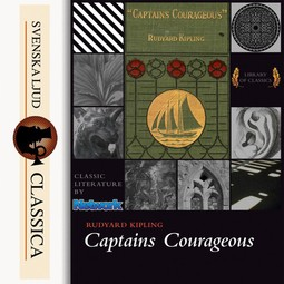 Kipling, Rudyard - Captain Courageous, audiobook
