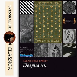 Jewett, Sarah Orne - Deephaven, audiobook