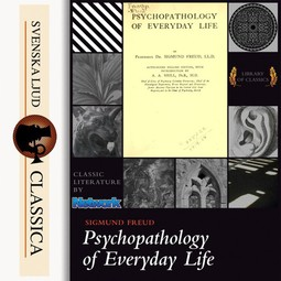Freud, Sigmund - Psychopathology of Everyday Life, audiobook