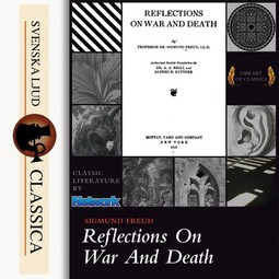 Freud, Sigmund - Reflections of War and Death, audiobook