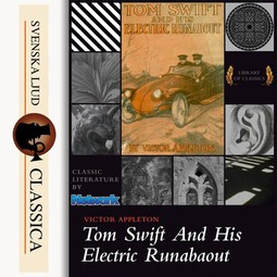 Appleton, Victor - Tom Swift and His Electric Runabout, audiobook