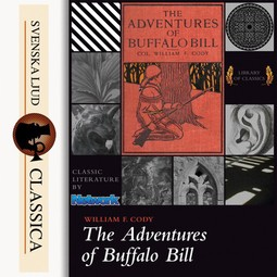 Cody, William F. - The Life of William F. Cody - Buffalo Bill, audiobook