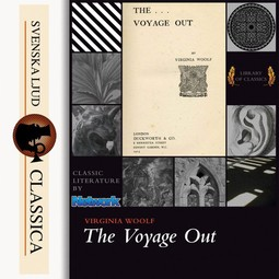 Woolf, Virginia - The Voyage Out, audiobook