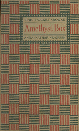 Green, Anna Katharine - The Amethyst Box, ebook