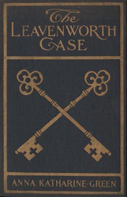 Green, Anna Katharine - The Leavenworth case, ebook