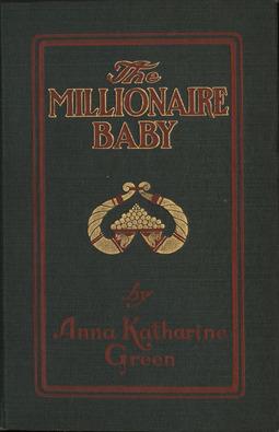 Green, Anna Katharine - The Millionaire Baby, ebook