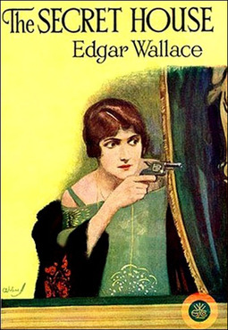 Wallace, Edgar - The Secret House, ebook