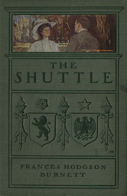 Burnett, Frances Hodgson - The Shuttle, ebook
