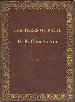 Chesterton, G.k. Chesterton - The Trees of Pride, ebook