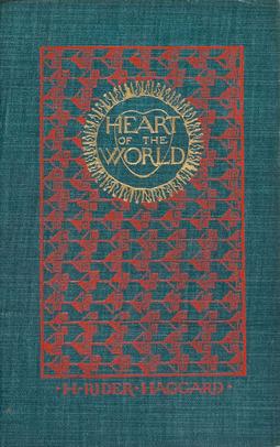 Haggard, Henry Rider - Heart of the World, ebook