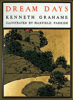 Grahame, Kenneth - Dream Days, ebook