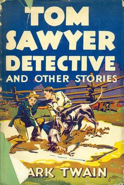 Twain, Mark - Tom Sawyer, Detective, ebook