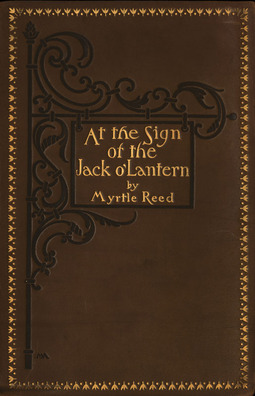 Reed, Myrtle - At The Sign of The Jack O'Lantern, ebook
