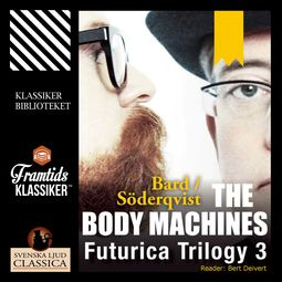 Bard, Alexander - The Body Machines, audiobook