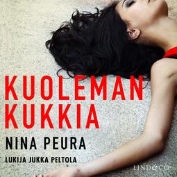 Peura, Nina - Kuolemankukkia, äänikirja