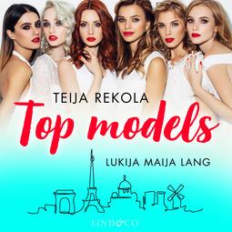Rekola, Teija - Top Models, äänikirja