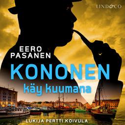 Pasanen, Eero - Kononen käy kuumana, audiobook