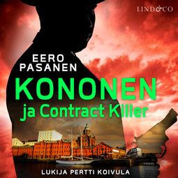 Pasanen, Eero - Kononen ja contract killer, äänikirja