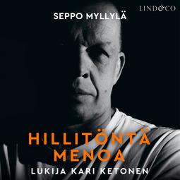 Myllylä, Seppo - Hillitöntä menoa - Judoa ja itsesuojelua, äänikirja