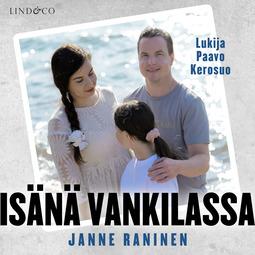 Raninen, Janne - Isänä vankilassa, äänikirja