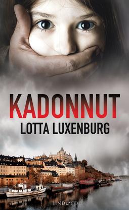 Luxenburg, Lotta - Kadonnut, ebook