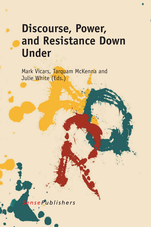 McKenna, Tarquam - Discourse, Power, and Resistance Down Under, ebook