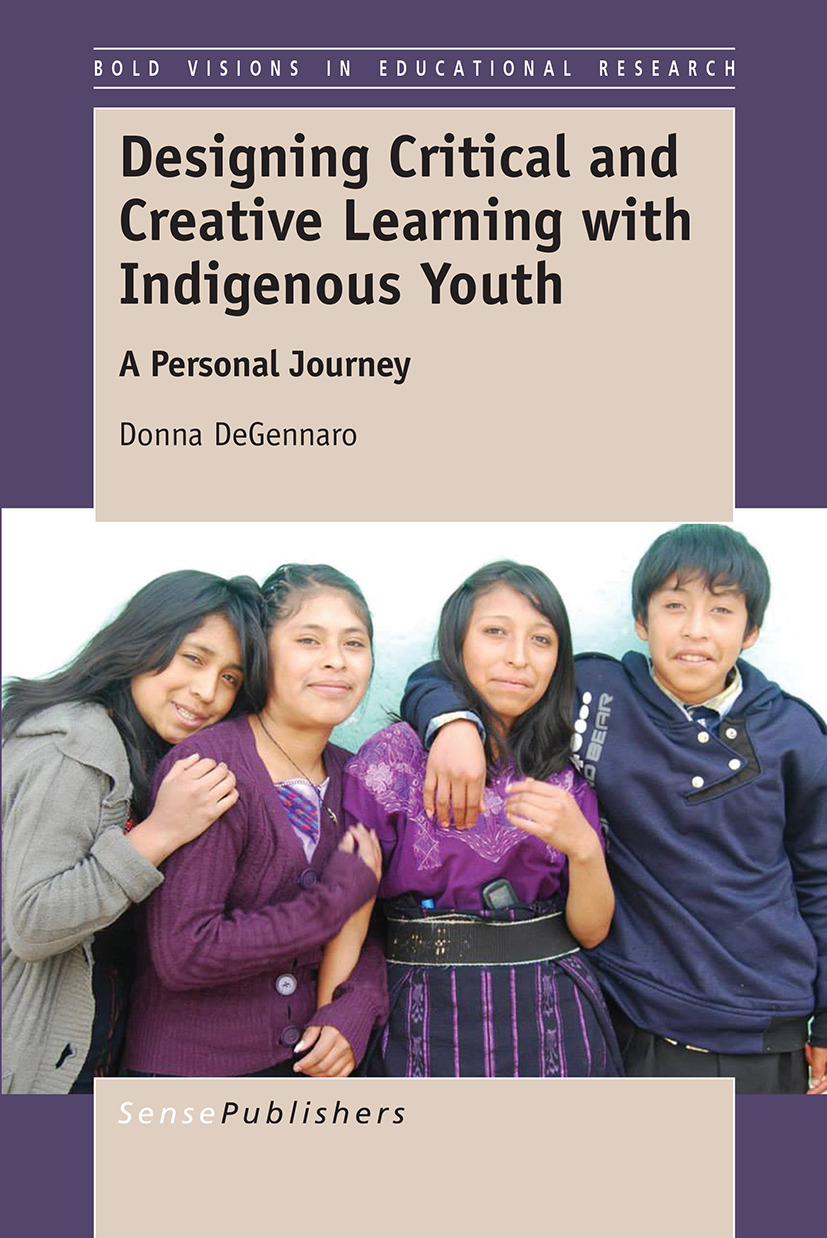 DeGennaro, Donna - Designing Critical and Creative Learning with Indigenous Youth, ebook