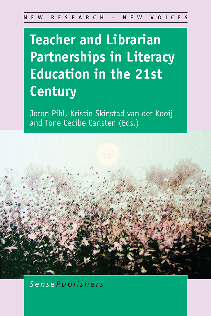 Carlsten, Tone Cecilie - Teacher and Librarian Partnerships in Literacy Education in the 21st Century, ebook