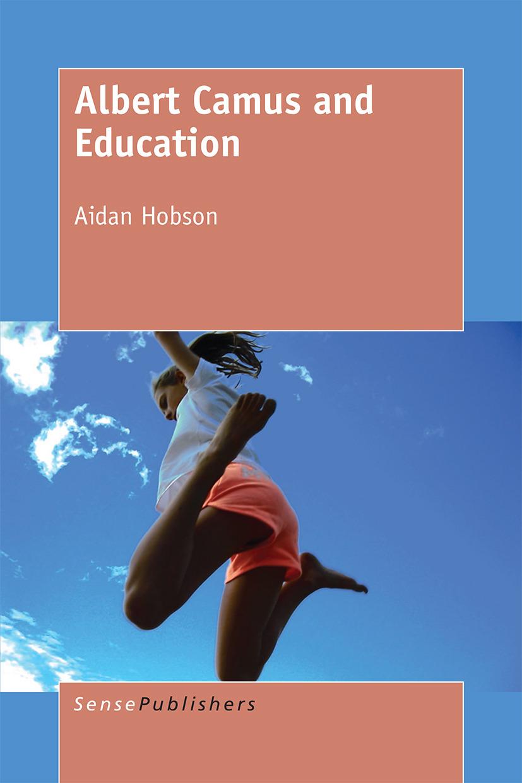 Hobson, Aidan - Albert Camus and Education, ebook