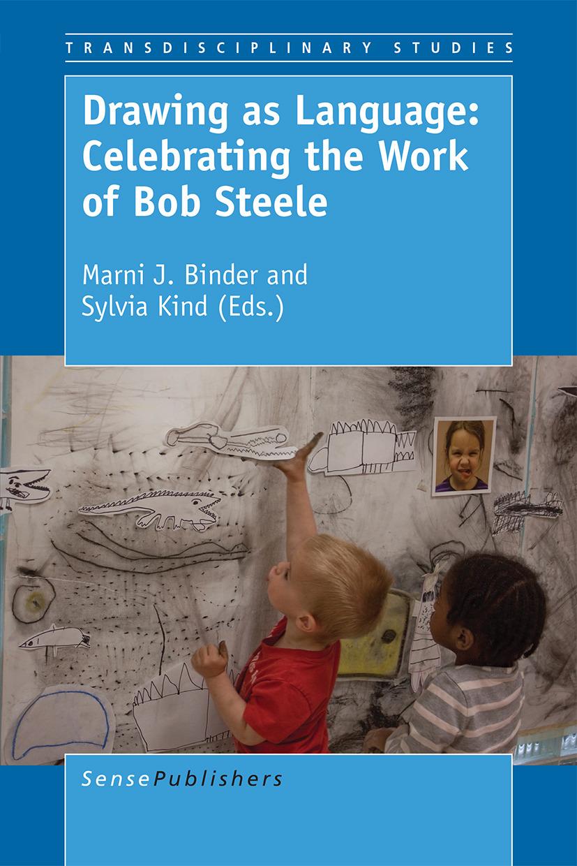 Binder, Marni J. - Drawing as Language: Celebrating the Work of Bob Steele, ebook