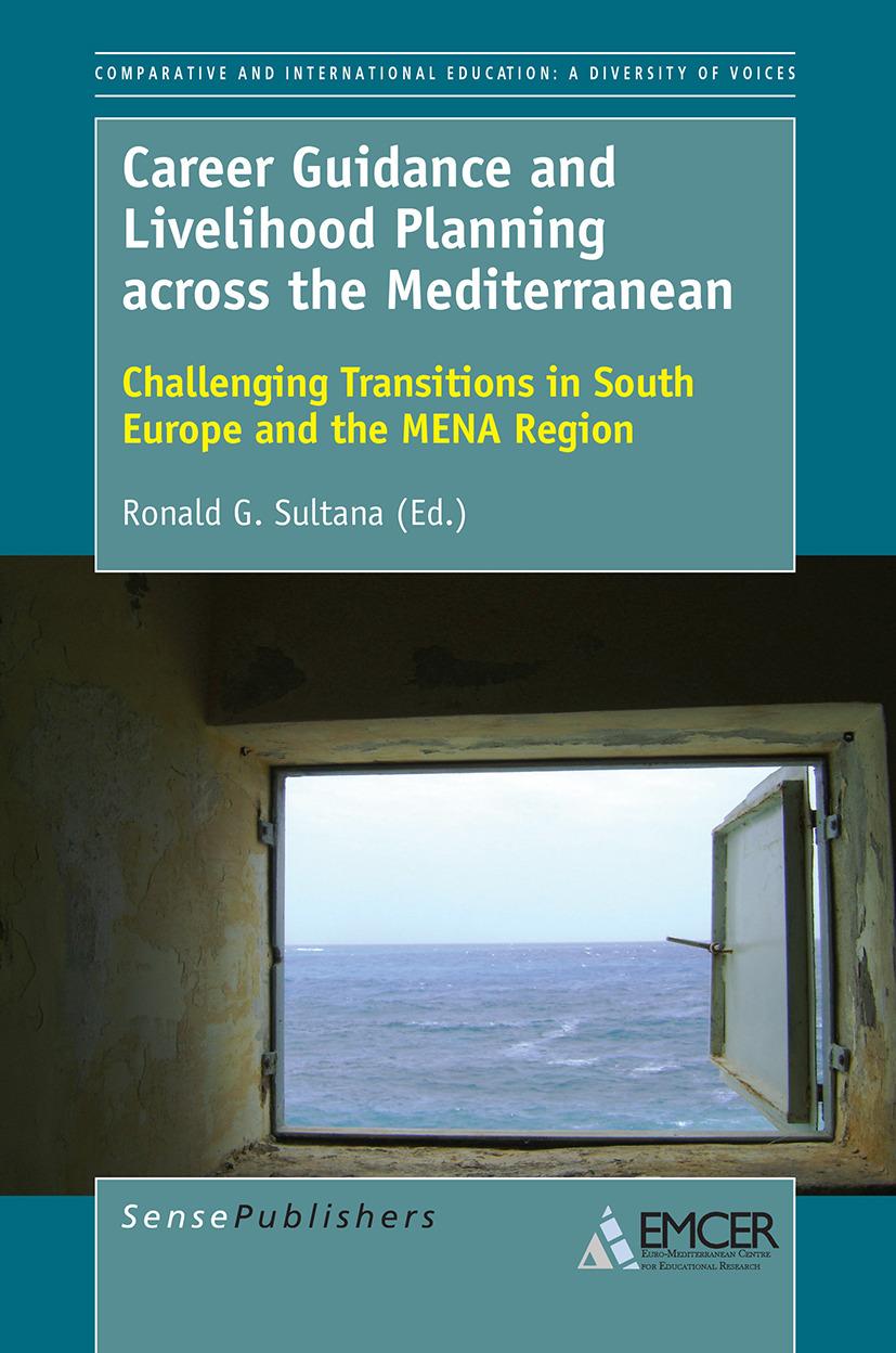 Sultana, Ronald G. - Career Guidance and Livelihood Planning across the Mediterranean, ebook