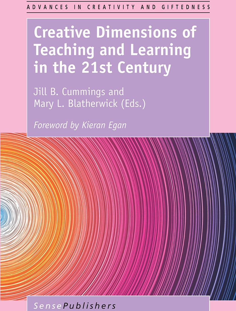 Blatherwick, Mary L. - Creative Dimensions of Teaching and Learning in the 21st Century, ebook