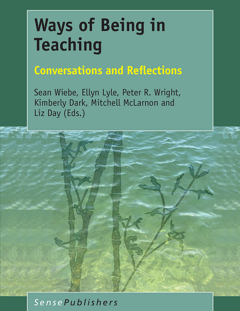 Dark, Kimberly - Ways of Being in Teaching, ebook