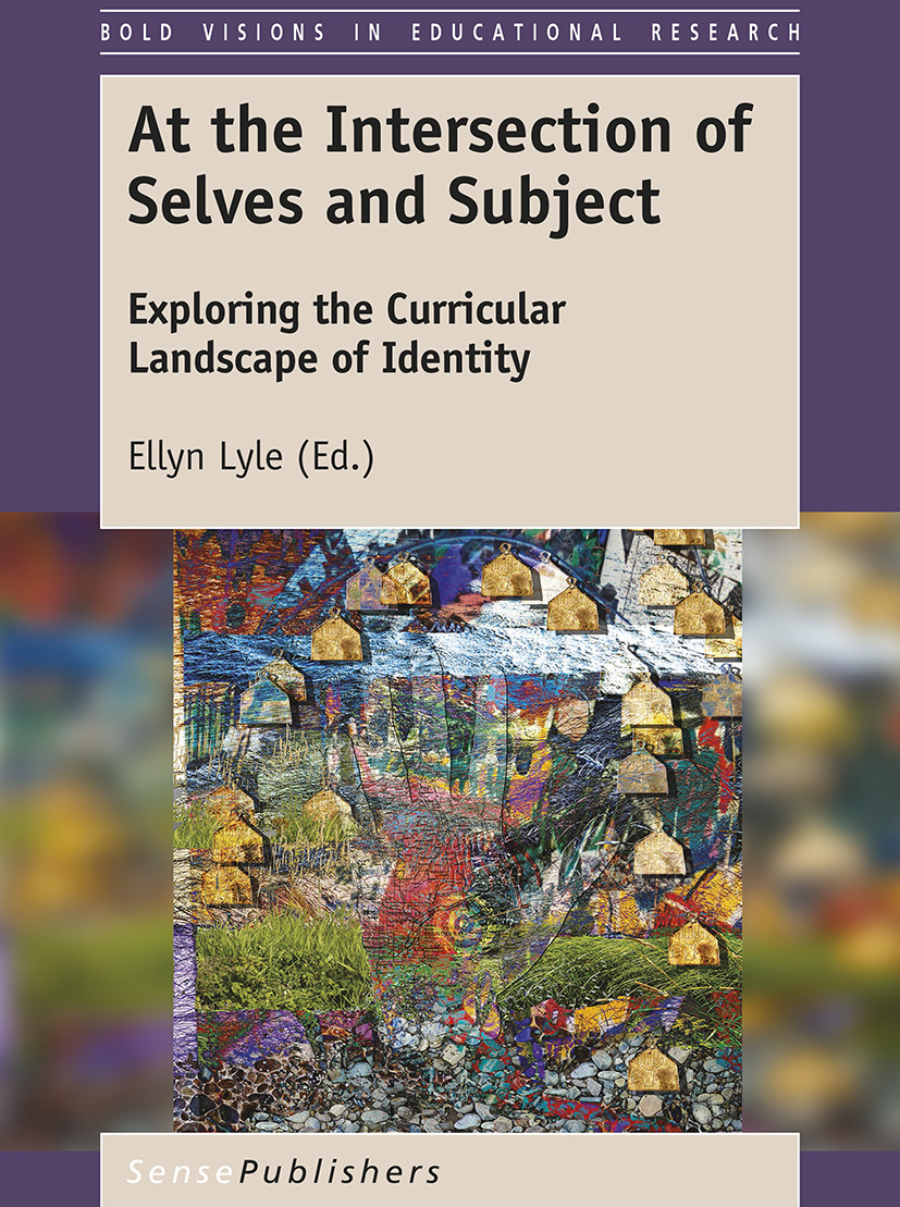 Lyle, Ellyn - At the Intersection of Selves and Subject, ebook