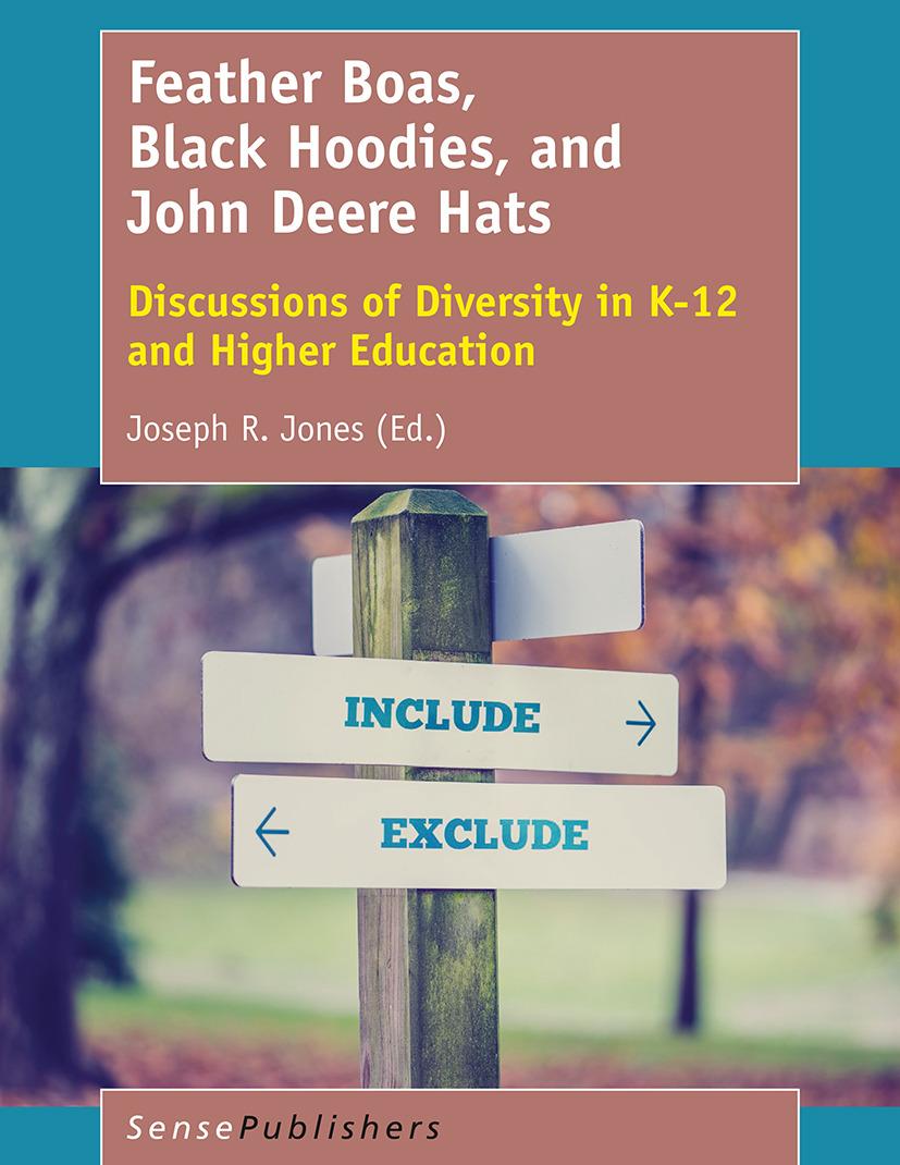Jones, Joseph R. - Feather Boas, Black Hoodies, and John Deere Hats, ebook