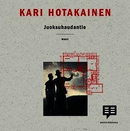 Hotakainen, Kari - Juoksuhaudantie, audiobook