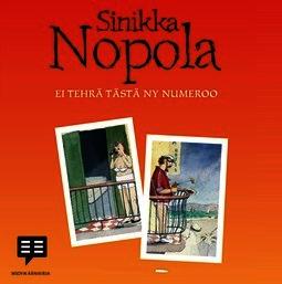 Nopola, Sinikka - Ei tehrä tästä ny numeroo, äänikirja