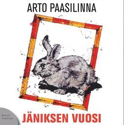 Paasilinna, Arto - Jäniksen vuosi, äänikirja
